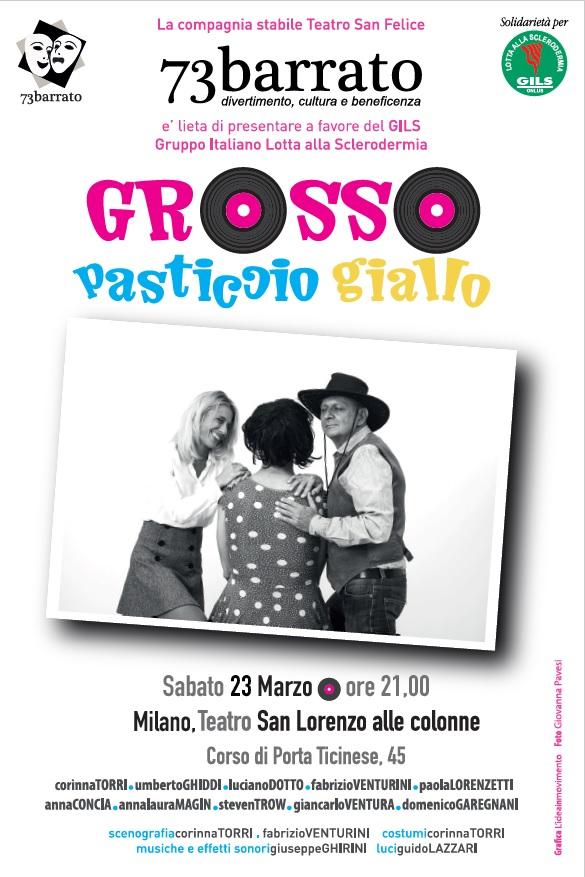 Grosso pasticcio giallo: teatro e solidarietà al Teatro S. Lorenzo alle Colonne