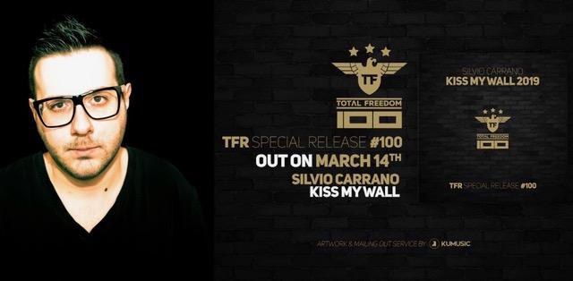 Silvio Carrano – Kiss My Wall 2019, la release n.100 della sua label Total Freedom