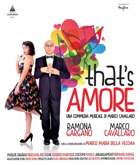 All'Eco Teatro di Milano Marco Cavallaro in THAT'S AMORE