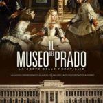 IL MUSEO DEL PRADO. LA CORTE DELLE MERAVIGLIE al cinema solo il 15, 16, 17 aprile