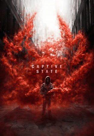 L'adrenalinico film di fantascienza Captive State nelle sale dal 28 marzo