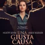 Il film Una giusta causa al cinema dal 28 marzo