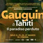 GAUGUINA TAHITI. IL PARADISO PERDUTO, il nuovo docu-film portato nelle sale da Nexo Digital