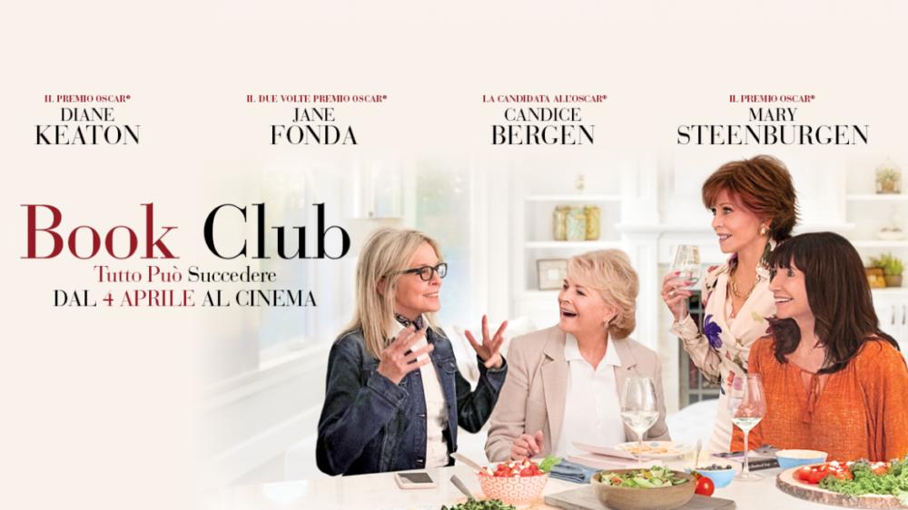 """BOOK Club- tutto può succedere, il film che dà speranza alle donne """"over anta"""""""