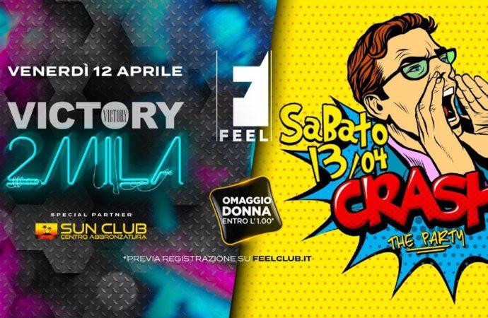 Feel Club: 12/4 Victory2Mila, 13/4 Crash! The Party