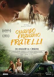 Quando eravamo fratelli, il film sulla famiglia, nei cinema dal 16 maggio