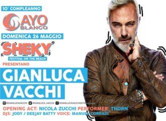 26/5 Gianluca Vacchi & Sheky Festival al 10° compleanno di Cayo Blanco – Sottomarina