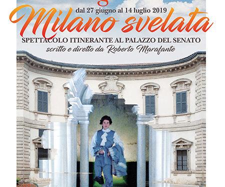 Milano Svelata, emozionante spettacolo itinerante al Palazzo del Senato