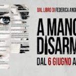 A Mano Disarmata, il film denuncia di Claudio Bonivento