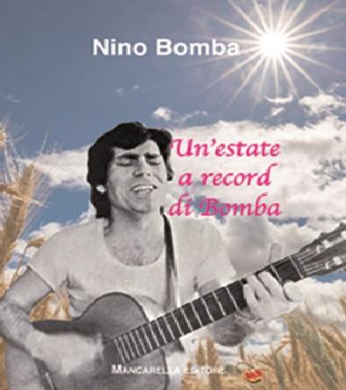 Un'estate a record di Bomba  di Nino Bomba