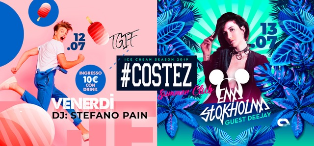 #Costez Summer Club di Telgate (BG), si balla tutto il weekend: 12/7 Stefano Pain, 13/7 Ema Stokholma