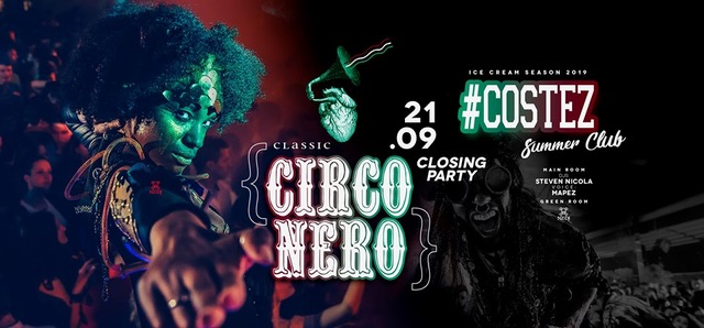 #Costez Summer Club – Telgate (BG), si chiude una grande estate: 20/09 Closing Friday 21/9 Circo Nero