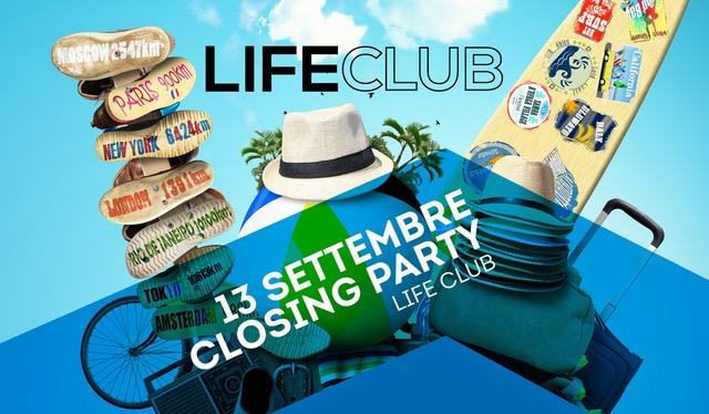 Life Club – Rovetta (BG), si chiude una grande stagione: Closing Party Estate 2019 13 settembre 2019