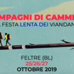 """Dal 25 al 27 ottobre a Feltre """"Compagni di Cammino – La Festa lenta dei viandanti"""""""