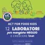 Carrefour Italia e Istituto Auxologico Act for Food Kids lanciano in 13 regioni i laboratori di educazione alimentare