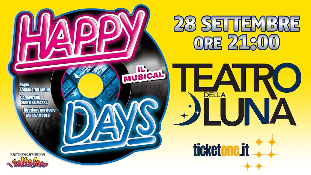 """Al Teatro della Luna """"Happy Days Il Musical"""""""
