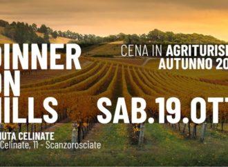 19/10 Dinner on Hills @ Tenuta Celinate – Scanzorosciate (BG): si cena, ci si rilassa… e poi tutti in pista!