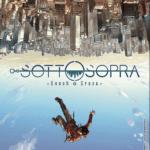 Sergio Bonelli Editore: in arrivo i nuovi volumi SOTTOSOPRA e NATHAN NEVER