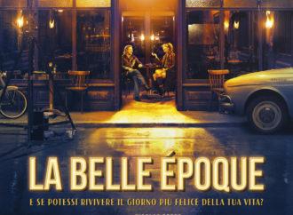 Dal 7 novembre al cinema La Belle Epoque, un film romantico ed emozionante