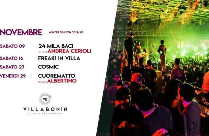 Villa Bonin, un novembre super: 9/11 Free Villa 24Mila Baci con Andrea Cerioli; 16/11 Freak! In Villa; 23/11 Cosmic | Beautiful Confusion #3; 29/11 Cuore Matto con Albertino