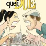 Sergio Bonelli Editore lancia il volume QUEI DUE, una storia d'amore finita male