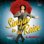 Il musical Singin' in the rain - dal 15 novembre al Teatro Nazionale Che Banca!