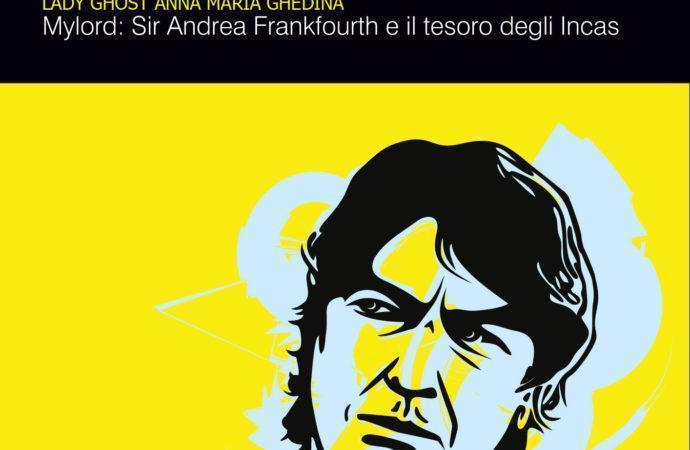 Sir Andrea Frankfourth ed il tesoro degli Incas