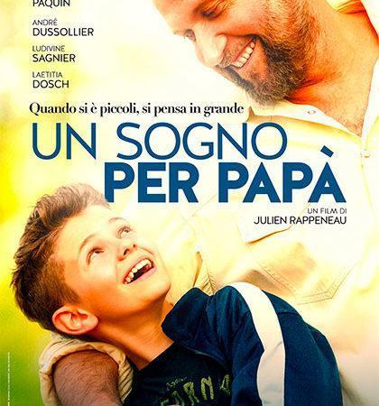 Dal 5 dicembre al cinema il film Un sogno per papà