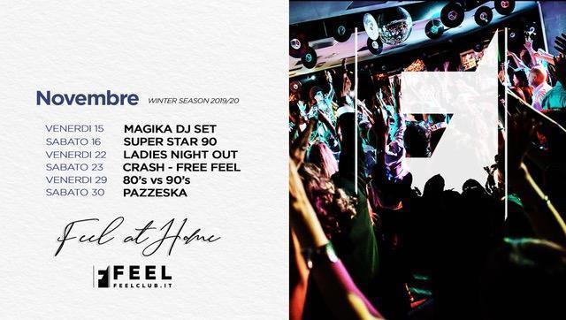 Feel Club, un inverno pieno di ritmo: 22/11 Ladies NightOut, 23/11 Crash! In Wonderland- Free Feel, 29/11 80s vs 90s, 6/12 24MilaBaci #SogniAppesi, 31/12 Capodanno 2020