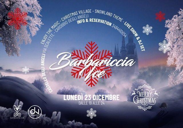 23/12 Barbariccia Ice fa muovere Castello degli Angeli