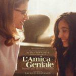 """Al cinema in anteprima i primi due episodi de: """"L'AMICA GENIALE. Storia del nuovo cognome"""""""