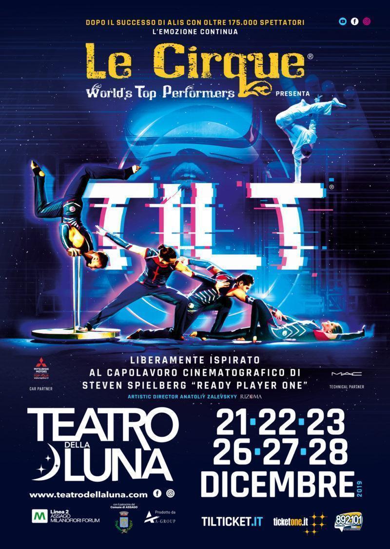 Teatro della Luna: dal 21 al 28 dicembre TILT - Le Cirque World's Top Performers