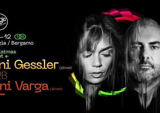25/12 Tini Gessler (elrow) b2b Toni Varga (elrow) @ Bolgia – Bergamo