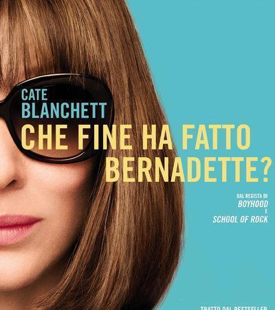 CHE FINE HA FATTO BERNADETTE?, una grande prova attoriale di Cate Blanchett