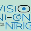 Al Teatro Martinitt terza edizione di VISIONI CONCENTRICHE