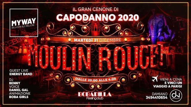 Moulin Rouge by MyWay: Capodanno 2020 @ Bobadilla – Dalmine (BG)