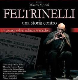 Teatro del Vigentino: in scena lo spettacoloFeltrinelli, una storia contro