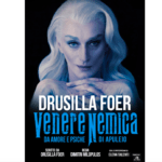 MTM Teatro Leonardo: DRUSILLA FOER in VENERE NEMICA