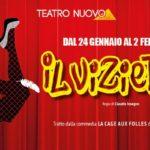 Il Vizietto al Teatro Nuovo di Milano dal 24 Gennaio al 2 Febbraio 2020