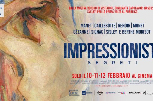 Il docu-film IMPRESSIONISTI SEGRETI in sala dal 10 al 12 febbraio