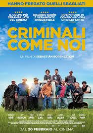 Criminali come noi, un film divertente e ricco di suspence