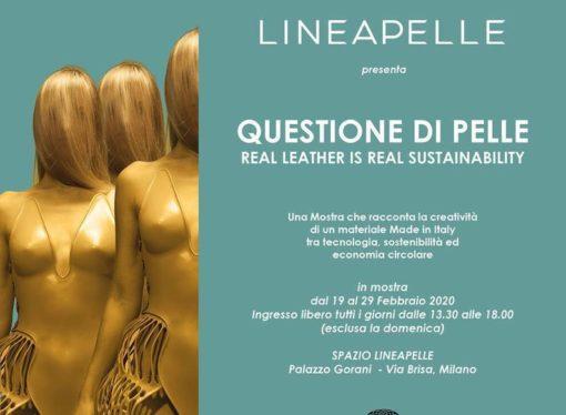 Mostra Questione di pelle presso Spazio Lineapelle  a Milano