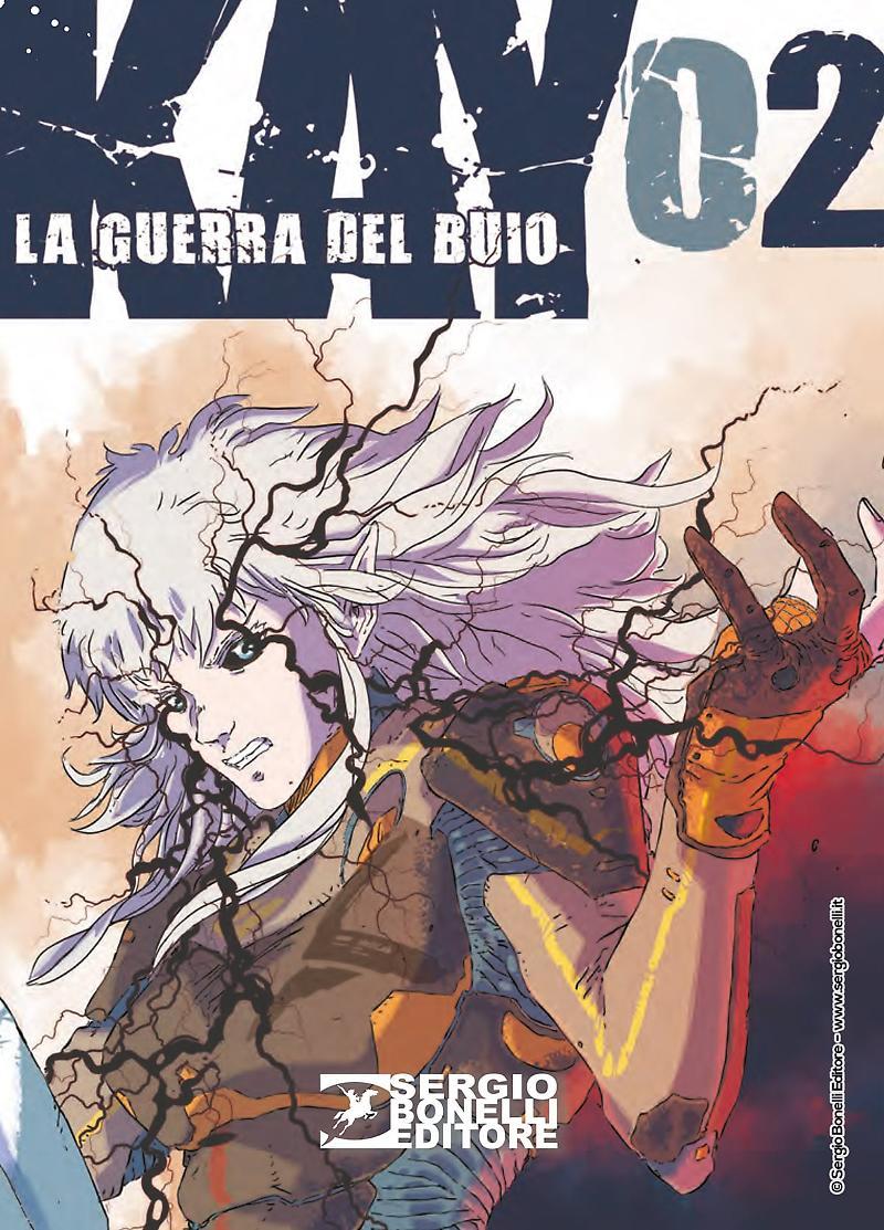 Sergio Bonelli Editore pubblica KAY. LA GUERRA DEL BUIO 02