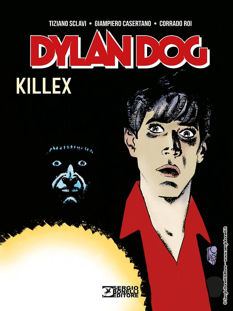 Sergio Bonelli Editore presenta DYLAN DOG. KILLEX