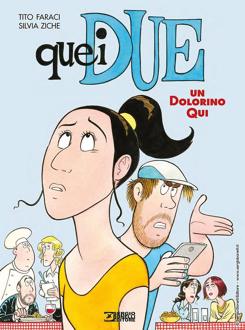 La divertente commedia QUEI DUE arriva in libreria