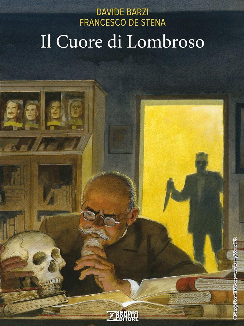 Sergio Bonelli Editore presenta Il Cuore di Lombroso